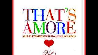 Dean Martin - That's Amore Vol 1