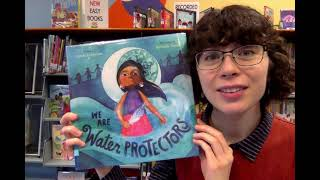 Virtual Story Time with Miss Abbey – We Are Water Protectors