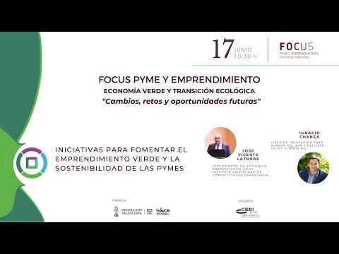 Iniciativas para fomentar el emprendimiento verde y la sostenibilidad de las pymes - Focus Pyme Economía Verde[;;;][;;;]