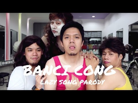 "Lazy Song - Bruno Mars ""Bancy Cong""  (music video parody)"