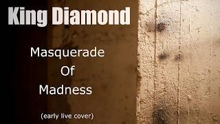 King Diamond | Masquerade Of Madness | New Song Cover