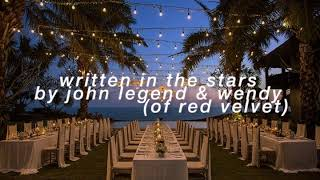 """""""written in the stars"""" - john legend & wendy but they're singers at a beach wedding under the stars"""