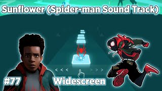 """Tiles Hop - Sunflower Post Malone, Swae Lee (SpiderMan:Into the SpiderVerse) """"Widescreen""""BeastSentry"""