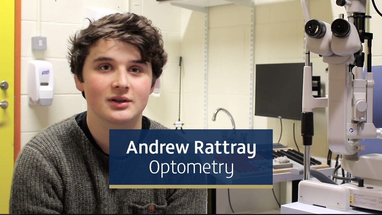 Andrew Rattray, second year Optometry student from Scotland