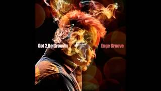 Euge Groove ~ Forever and A Day