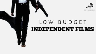 Best 5 Independent Films | Low Budget Masterpieces | Must Watch Movies | Art Filled Heart