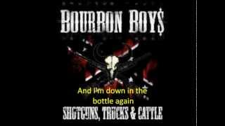 Bourbon Boys - Drinking my woman away (lyrics)