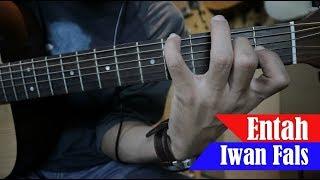 Iwan Fals Entah Tutorial Petikan Gitar Full Buat Pemula Gampang