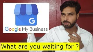 Google my Business - DO IT NOW