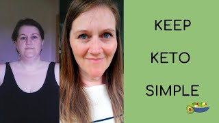 KEEPING KETO SIMPLE