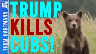 Trump Wants Baby Animals To Be Killed? (w/Jim Adams)