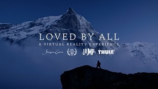 Loved by All - Virtual Reality