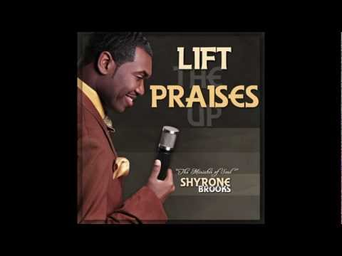 "Shyrone Brooks""Lift The Praise Up Single"" Promo.mov"