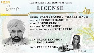 License | (Official Video) | Daljit Sandhu Ft . Harry Singh | Latest Punjabi Songs 2020