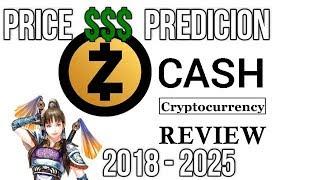 Zcash PRICE PREDICTION 2018-2025 STOCK GIRL