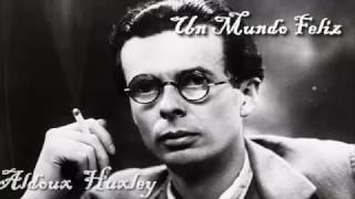 Un Mundo Feliz - Aldous Huxley Audiolibro Completo
