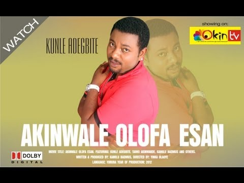 Akinwale Olofa Esan - YORUBA NOLLYWOOD MOVIE