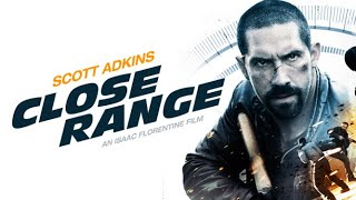 Close Range - Full Movie FREE (Scott Adkins Action)