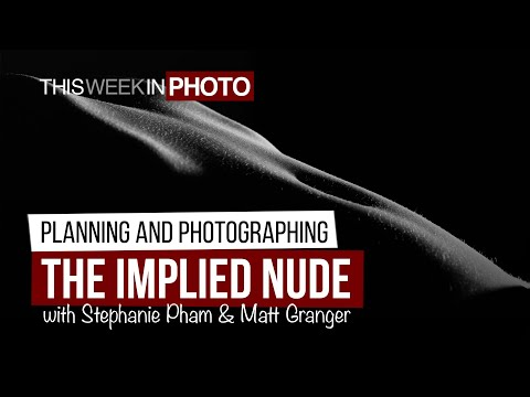 Creating Implied Nude Photography, with Stephanie Pham and Matt Granger
