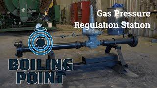Gas Pressure Regulation Station - Boiling Point