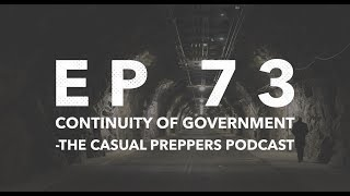 Continuity of Government - Ep 73