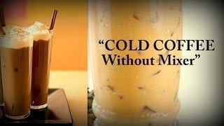 Cold Coffee (Iced Coffee) Drink - No Mixer - Ed Sheeran