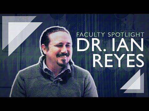 Faculty Spotlight: Dr. Ian Reyes, Associate Professor, Communication Studies