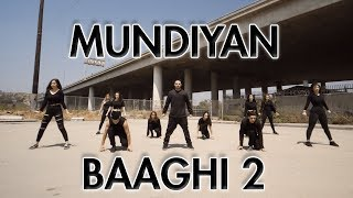 Mundiyan - Baaghi 2 | DJ Goddess Remix (Dance Video) | Choreography | MihranTV