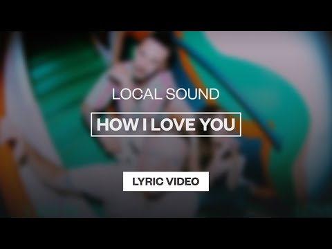 How I Love You - Youtube Lyric Video