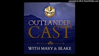 Outlander Cast Ep. 17 - The Reckoning