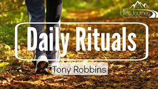 Tony Robbins | 4 Steps To Setting Rituals | New Habits