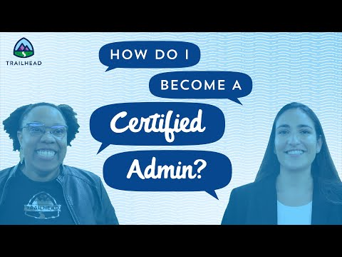 How Do I Become a Certified Salesforce Admin? - YouTube