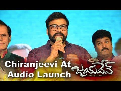 Chiranjeevi speech at Jayadev Audio Launch