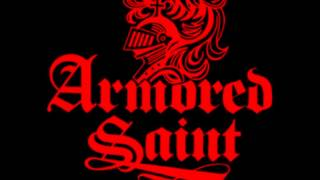 Armored Saint - Never Satisfied