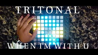 Tritonal   When I'm With U  Launchpad Cover