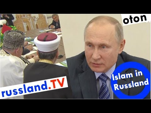 Putin zum Islam in Russland auf deutsch [Video]