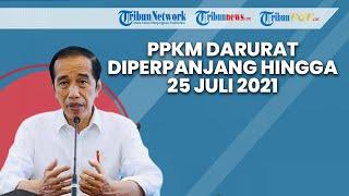 BREAKING NEWS: Presiden Jokowi Umumkan PPKM Darurat Diperpanjang hingga 25 Juli & Dibuka Bertahap