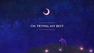 Anson Seabra - Trying My Best (lyric)