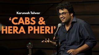 Cab Drivers And Hera Pheri | Stand Up Comedy By Karunesh Talwar