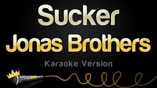 Jonas Brothers   Sucker (Karaoke Version)