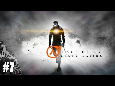 Half - Life 2 #7 - Otec Grigori | CZ Český Dabing / SK Slovensky Gameplay / Let's Play