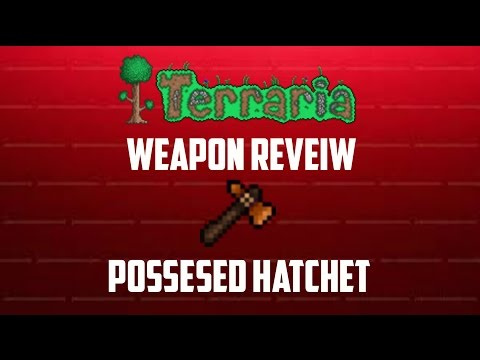 Terraria weapon review | Possessed Hatchet - смотреть онлайн