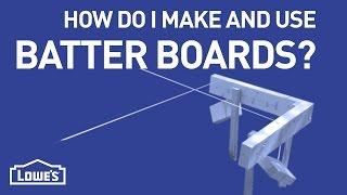 How Do I Make & Use Batter Boards?   DIY Basics