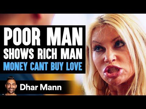 Poor Man Teaches Rich Man That Money Can't Buy Love | Dhar Mann