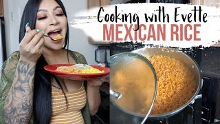 Cooking with Evette: THE PERFECT MEXICAN RICE || Ep. 1