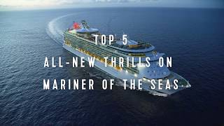 Mariner of the Seas: All-New Thrills