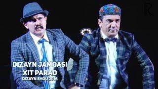 Dizayn jamoasi - Kessak TVda Xit parad | Дизайн жамоаси - Хит парад (DIZAYN SHOU 2016)