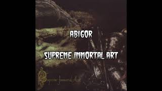 Abigor - Supreme Immortal Art