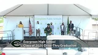 Evergreen High School Class Of 2020 Drive-Thru Graduation