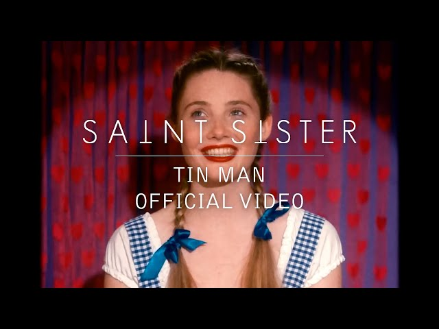 Tin Man - Saint Sister